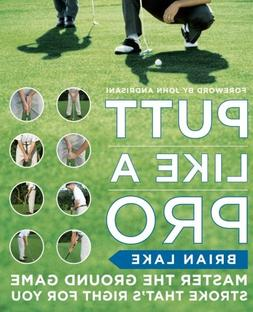 putt like pro master ground game stroke thats right you